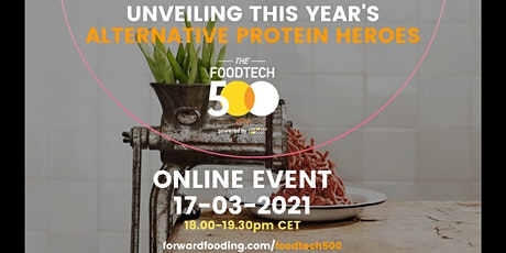 [Special online event] 2020 Food Tech 500: Alternative Protein tickets