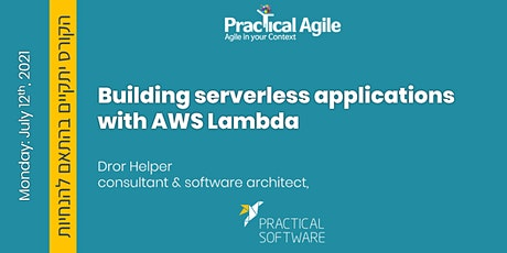 Building serverless applications with AWS LAMBDA  - July 12th, 2021 tickets