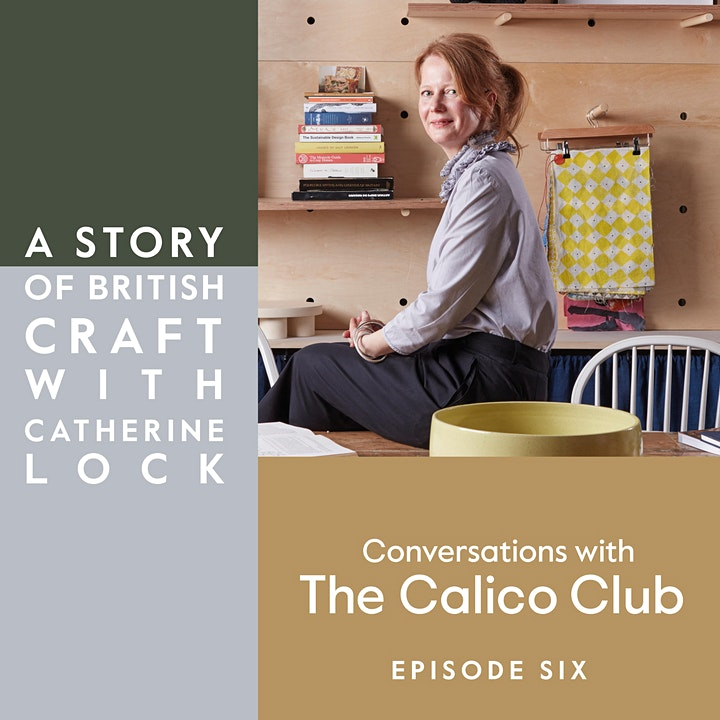 A Story of British Craft with Catherine Lock image