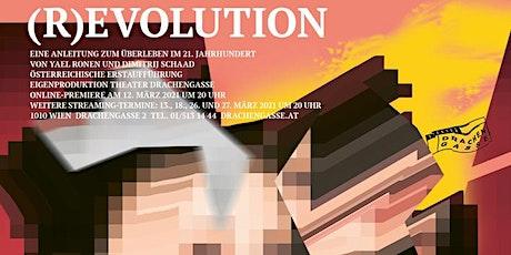 (R)EVOLUTION von Yael Ronen und Dimitrij Schaad - Online Premiere Tickets
