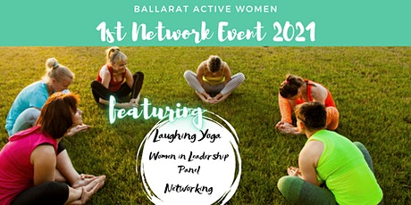 Ballarat Active Women - 1st Networking Event 2021 tickets
