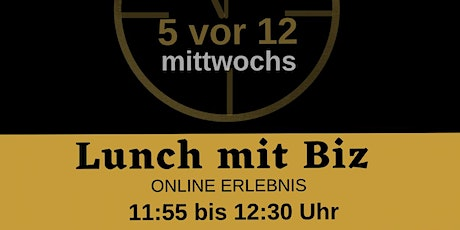 LUNCH MIT BIZ Tickets