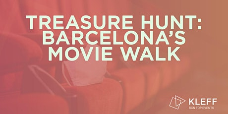 TREASURE HUNT: BARCELONA'S MOVIE WALK entradas