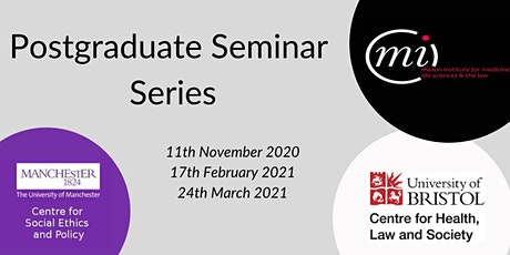 Current Issues in Medical Law & Ethics Postgraduate Webinar Series: Event 3 tickets