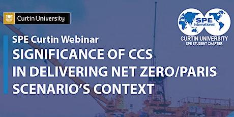 Significance of CCS in Delivering Net Zero/ Paris Scenario's Context. tickets