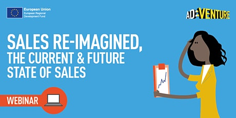 ADVENTURE- Sales Re-Imagined, The Current & Future State of Sales-Part 1 tickets