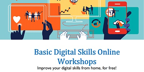 Basic Digital Skills Online Workshops tickets