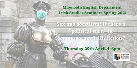"Sex & socialism: is there a ""political turn"" in contemporary Irish fiction? tickets"