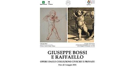 """Visita guidata mostra """"Giuseppe Bossi e Raffaello"""" a Palazzo Cicogna biglietti"""