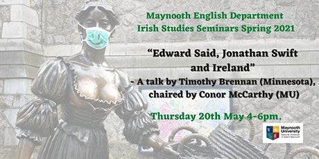 """Edward Said, Jonathan Swift and Ireland"" with Timothy Brennan tickets"