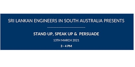 Stand Up, Speak Up & Persuade tickets