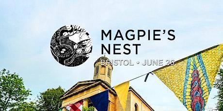 Magpie's Nest: Bristol tickets