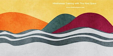 Mindfulness Based Living Course - open to all tickets