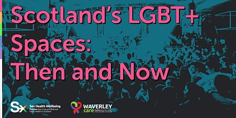 Scotland's LGBT+ Spaces: Then and Now tickets