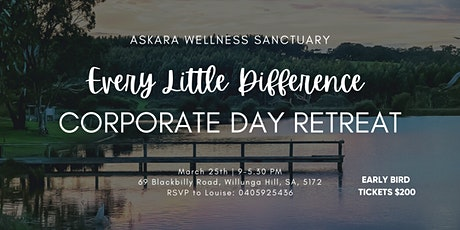 EVERY LITTLE DIFFERENCE CORPORATE DAY RETREAT tickets