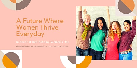 A Future Where Women  Thrive Everyday tickets