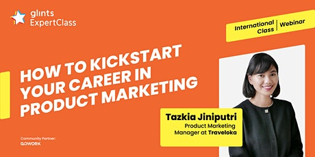 GEC - International - How to Kickstart Your Career in Product Marketing tickets
