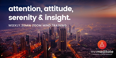 Meditation for Attention & Attitude (30min Zoom @ 12.05PM AEST) tickets