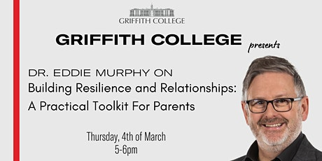 Dr Eddie Murphy  - Building Resilience and Relationships tickets