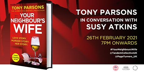 Tony Parsons In Conversation with Susy Atkins: Your Neighbour's Wife tickets
