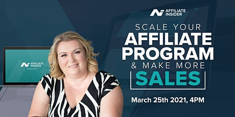 Scale  your Affiliate Program  + Make More Sales. tickets