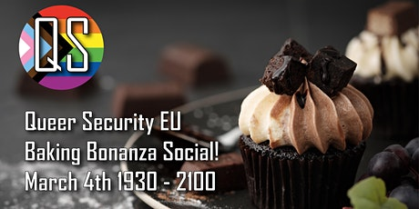 Queer Security EU - Baking Bonanza Social! tickets
