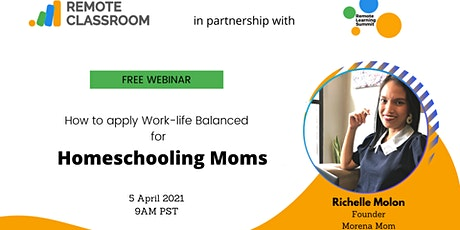 Achieving Work-life balance for Homeschooling Moms tickets