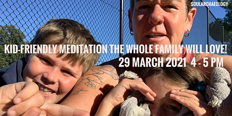 Kid-Friendly Meditation the Whole Family will Love! tickets