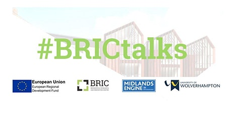 "FREE Webinar ""BRICtalks - The National Brownfield Institute 11th Mar 2021 tickets"