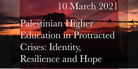Palestinian Higher Education in Protracted Crises: Identity and Resilience tickets