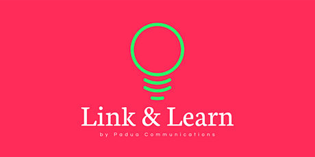 Link and Learn (May). Free SME marketing, communications and PR advice tickets