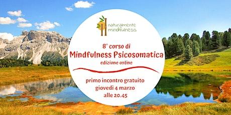 8° corso di Mindfulness Psicosomatica online biglietti