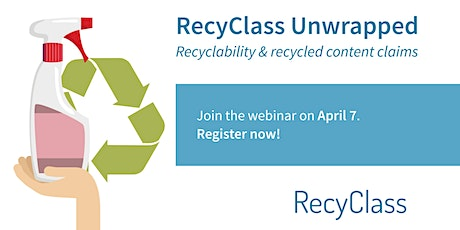 RecyClass Unwrapped: Recyclability & Recycled Content Claims tickets