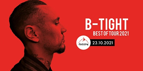 B-Tight | Best Of Tour 2021 Tickets