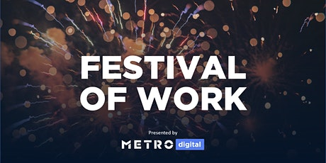 Festival of Work tickets