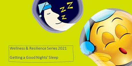 Wellness & Resilience  - Getting a Good Nights' Sleep (All Staff) tickets