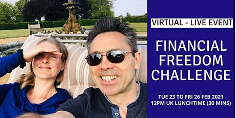 FINANCIAL FREEDOM CHALLENGE (FREE, VIRTUAL LIVE EVENT) tickets
