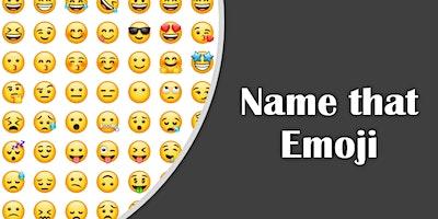 PALS Teen Time: Name that Emoji