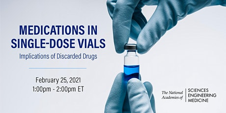 Release: Medications in Single-Dose Vials: Implications of Discarded  Drugs tickets