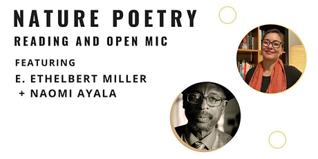 Nature Poetry Reading and Open Mic with Naomi Ayala and E. Ethelbert Miller tickets