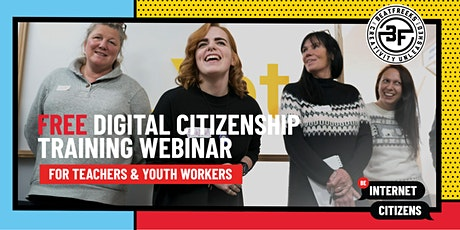 Digital Citizenship: Training Webinar for Teachers and Youth Workers tickets