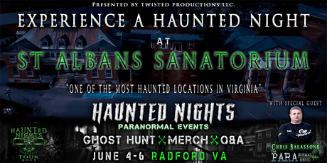 Haunted Nights Paranormal Events presents a Night at St Albans Sanatorium tickets