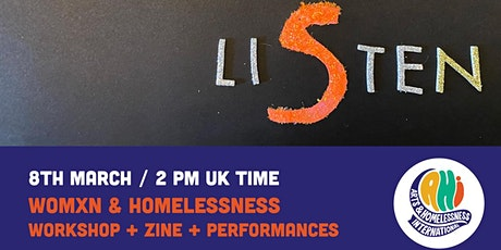 Womxn & Homelessness tickets
