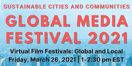 Virtual Film Festivals: Global and Local [GMF 2021] tickets