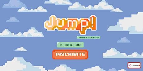 Jump! Conferencia de Tecnología tickets