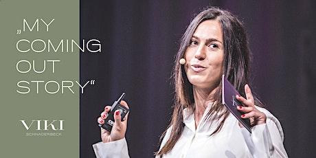 MY COMING OUT STORY -  Vortrag von Viktoria Schnaderbeck Tickets