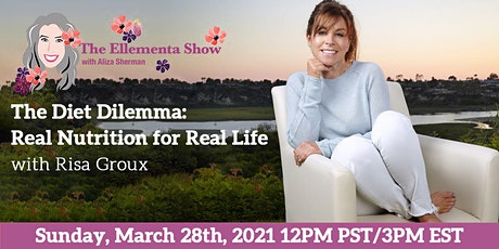 The Diet Dilemma: Real Nutrition for Real Life with Risa Groux tickets