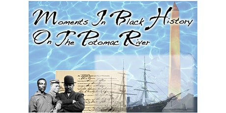 Moments In Black History On The Potomac River - Livestream History Tour tickets