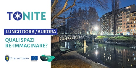 Lungo Dora / Aurora: quali spazi re-immaginare? biglietti