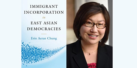Immigrant Incorporation in East Asian Democracies tickets